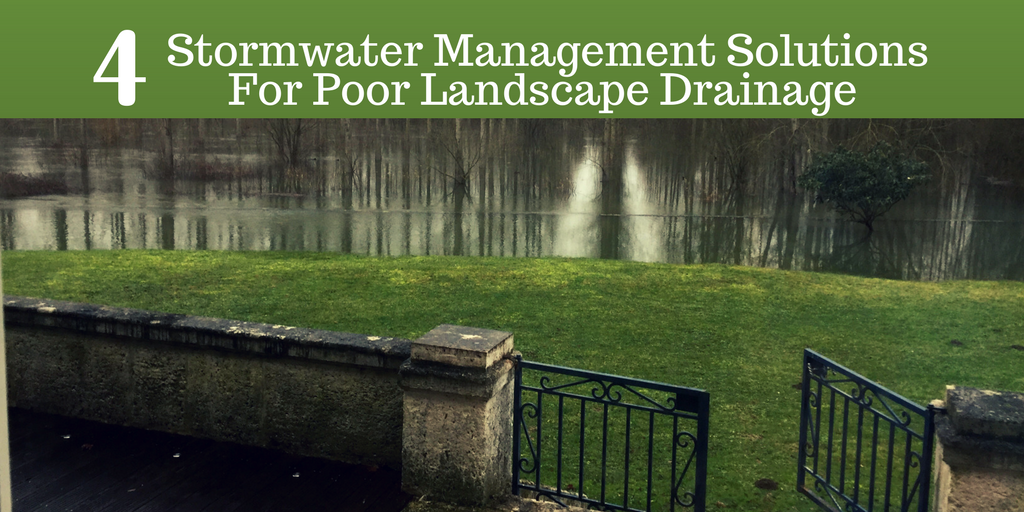 4 Stormwater Management Solutions For Poor Landscape Drainage.png