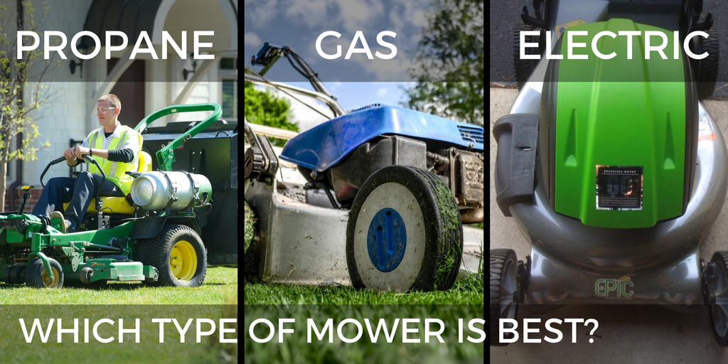 Propane Mowers vs  Electric Mowers vs  Gasoline Mowers: Which is best?
