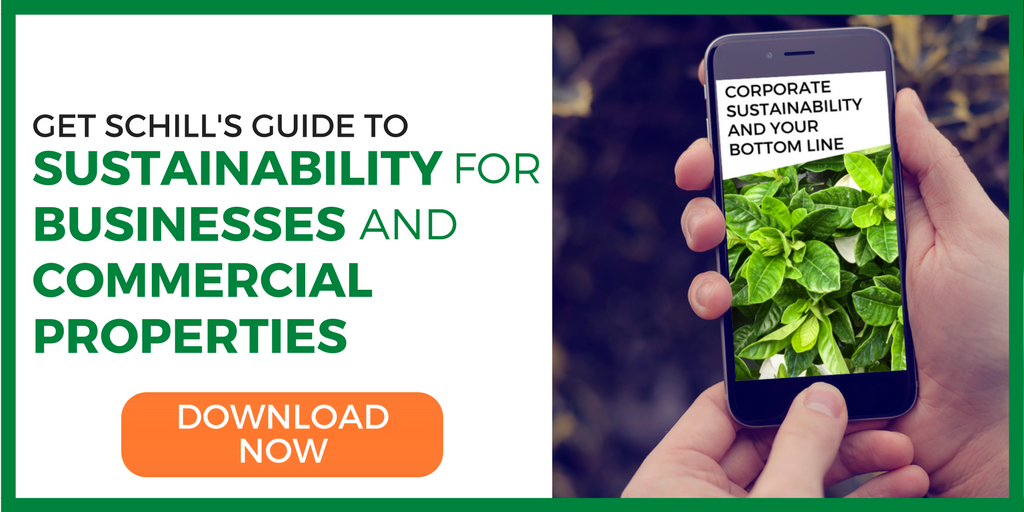 Get Schill's guide to sustainability for businesses and commercial properties