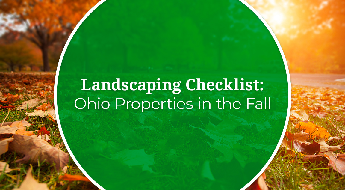 FREE Guide: Fall Landscaping Checklist For Ohio Properties