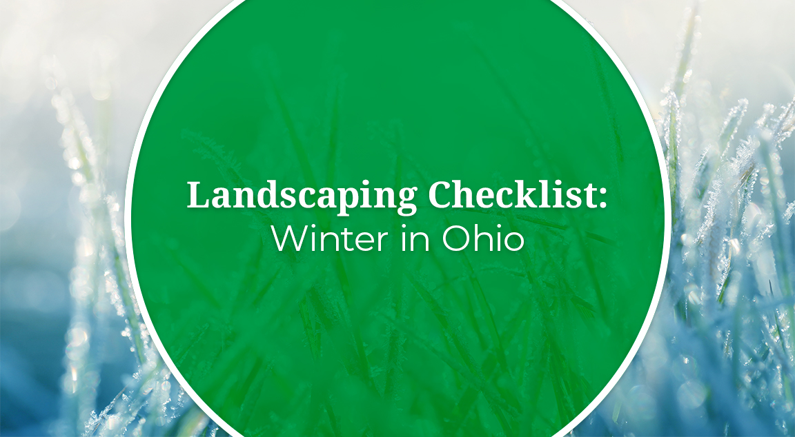 Download Our FREE Ohio Winter Landscaping Checklist!
