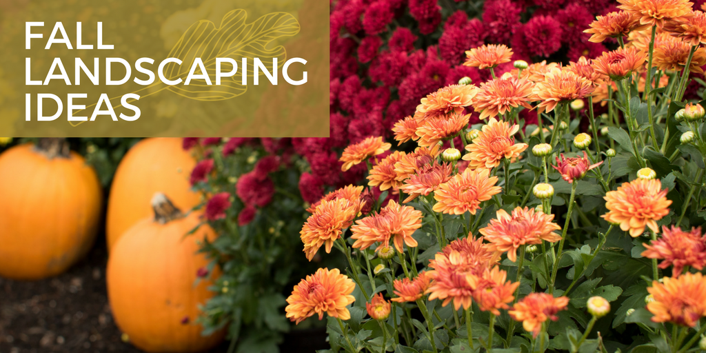 Fall Landscaping Ideas Part - 39: FALL LANDSCAPING IDEAS.png