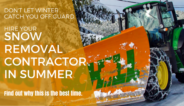 hire a SNOW CONTRACTOR in summer
